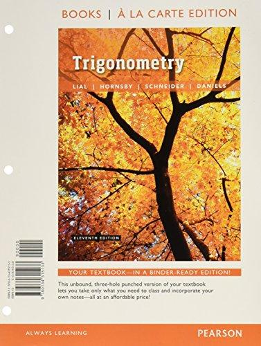 Trigonometry, Books a la Carte Edition plus MyLab Math with Pearson eText -- 24-Month Access Card Package (11th Edition), Loose Leaf, 11 Edition by Lial, Margaret L.