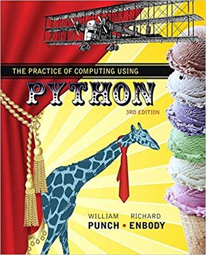 The Practice of Computing Using Python (3rd Edition), Paperback, 3 Edition by Punch, William F.