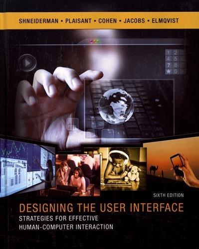 Designing the User Interface: Strategies for Effective Human-Computer Interaction (6th Edition), Hardcover, 6 Edition by Shneiderman, Ben