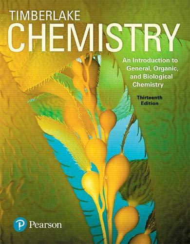 Chemistry: An Introduction to General, Organic, and Biological Chemistry Plus Mastering Chemistry with Pearson eText -- Access Card Package (13th Edition), Hardcover, 13 Edition by Timberlake, Karen C