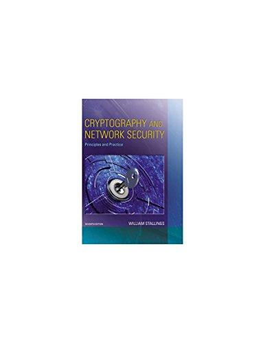 Cryptography and Network Security: Principles and Practice (7th Edition), Hardcover, 7 Edition by Stallings, William