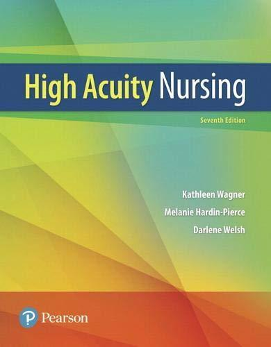 High-Acuity Nursing (7th Edition), Paperback, 7 Edition by Wagner RN  MSN  CS, Kathleen Dorman