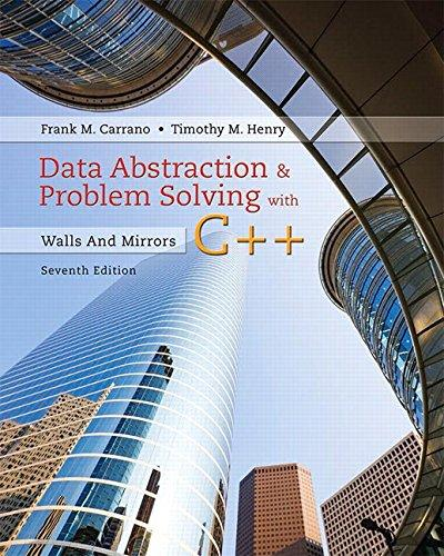 Data Abstraction & Problem Solving with C++: Walls and Mirrors (7th Edition), Paperback, 7 Edition by Carrano, Frank M.