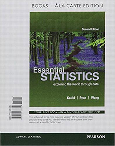 Essential Statistics, Books a la Carte Edition Plus MyLab Statistics with Pearson eText -- Access Card Package (2nd Edition), Loose Leaf, 2 Edition by Gould, Rob