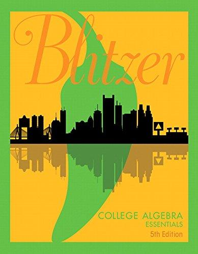 College Algebra Essentials (5th Edition), Hardcover, 5 Edition by Blitzer, Robert F.
