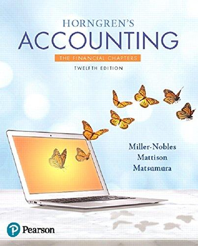 Horngren's Accounting, The Financial Chapters (12th Edition), Paperback, 12 Edition by Miller-Nobles, Tracie
