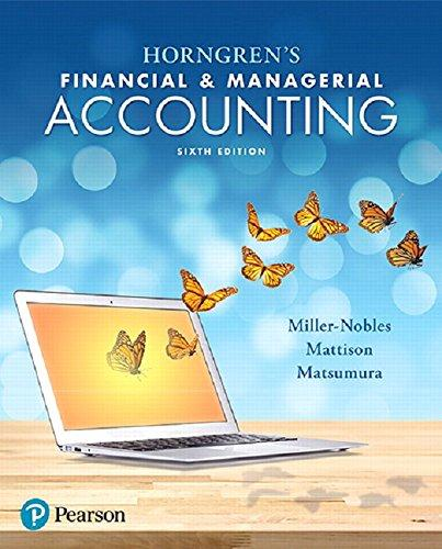 Horngren's Financial & Managerial Accounting (6th Edition), Hardcover, 6 Edition by Miller-Nobles, Tracie