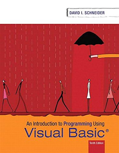 Introduction to Programming Using Visual Basic (10th Edition), Paperback, 10 Edition by Schneider, David I.