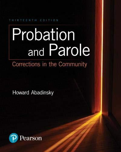 Probation and Parole: Corrections in the Community (13th Edition), Paperback, 13 Edition by Abadinsky, Howard