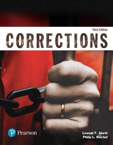 Corrections (Justice Series) (3rd Edition) (The Justice Series), Paperback, 3 Edition by Alarid, Leanne F.