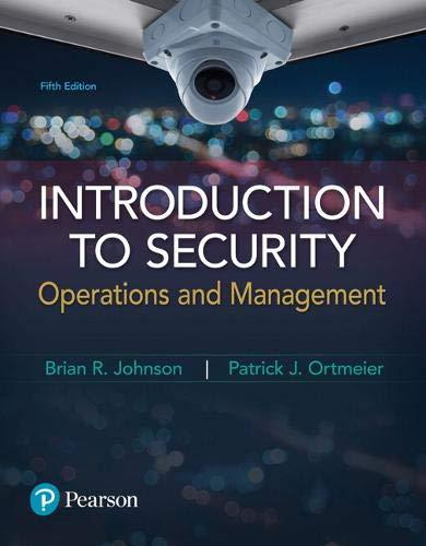 Introduction to Security: Operations and Management (5th Edition), Paperback, 5 Edition by Johnson, Brian R.