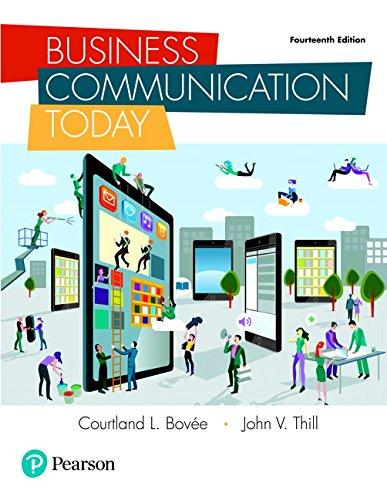 Business Communication Today (14th Edition), Hardcover, 14 Edition by Bovee, Courtland L.