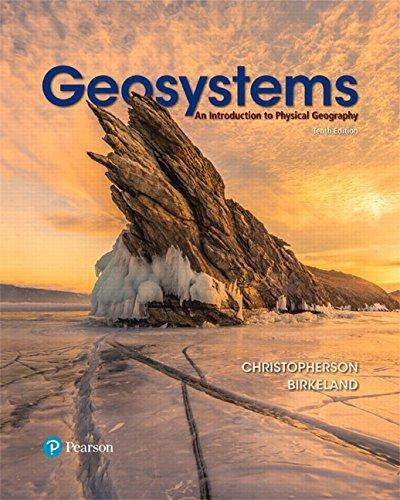 Geosystems: An Introduction to Physical Geography (10th Edition) (Masteringgeography), Hardcover, 10 Edition by Christopherson, Robert W.