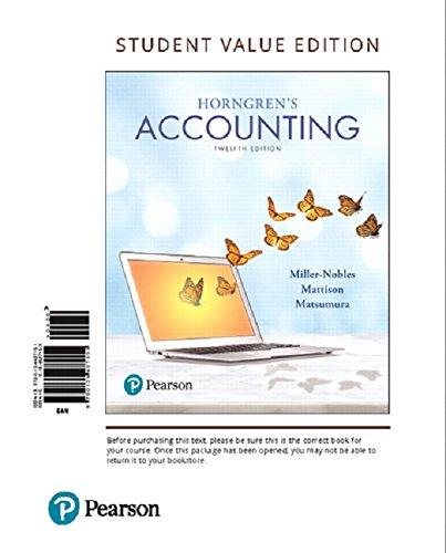 Horngren's Accounting, Student Value Edition Plus MyLab Accounting with Pearson eText -- Access Card Package (12th Edition), Loose Leaf, 12 Edition by Miller-Nobles, Tracie