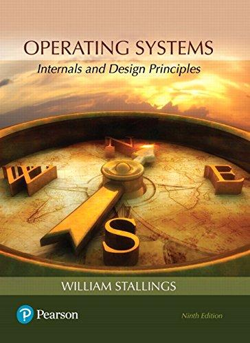 Operating Systems: Internals and Design Principles (9th Edition), Paperback, 9 Edition by Stallings, William
