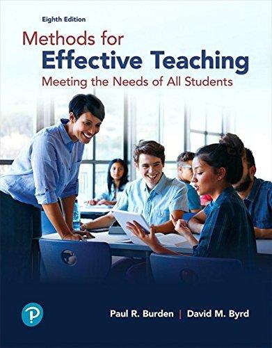 Methods for Effective Teaching: Meeting the Needs of All Students (8th Edition), Paperback, 8 Edition by Burden, Paul R.