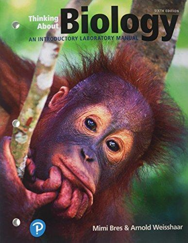 Thinking About Biology: An Introductory Lab Manual (6th Edition) (What's New in Biology), Paperback, 6 Edition by Bres, Mimi