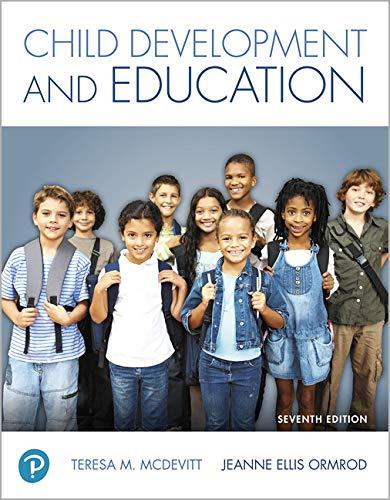 Child Development and Education (7th Edition), Paperback, 7 Edition by McDevitt, Teresa M.
