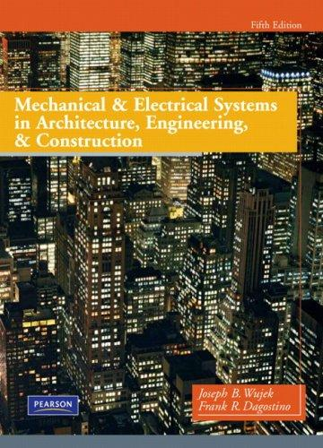 Mechanical and Electrical Systems in Architecture, Engineering and Construction (5th Edition), Hardcover, 5 Edition by Dagostino, Frank R.