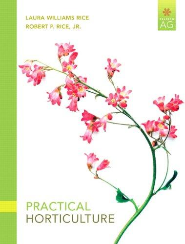 Practical Horticulture (7th Edition) (Pearson AG), Paperback, 7 Edition by Rice, Laura Williams