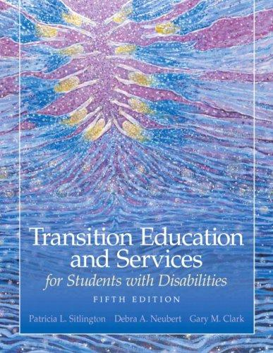 Transition Education and Services for Students with Disabilities (5th Edition), Hardcover, 5 Edition by Sitlington, Patricia L.