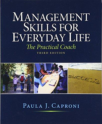 Management Skills for Everyday Life (3rd Edition), Paperback, 3 Edition by Caproni, Paula