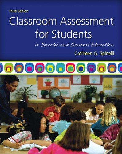 Classroom Assessment for Students in Special and General Education (3rd Edition), Paperback, 3 Edition by Spinelli, Cathleen G.