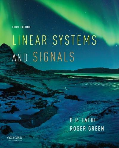 Linear Systems and Signals (The Oxford Series in Electrical and Computer Engineering), Hardcover, 3 Edition by Lathi, B.P.