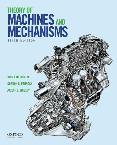 Theory of Machines and Mechanisms, Hardcover, 5 Edition by Uicker  Jr., John J.