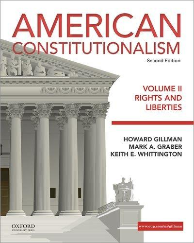 American Constitutionalism: Volume II: Rights and Liberties, Paperback, 2 Edition by Gillman, Howard