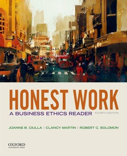 Honest Work: A Business Ethics Reader, Paperback, 4 Edition by Ciulla, Joanne B.