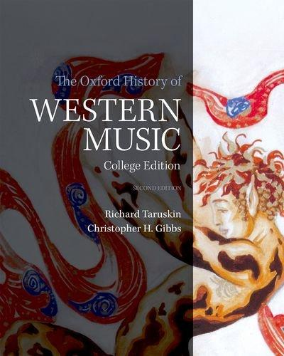 The Oxford History of Western Music, Paperback, 2 Edition by Gibbs, Christopher H.
