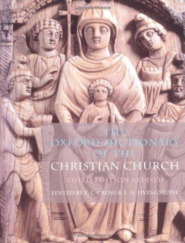 The Oxford Dictionary of the Christian Church, Hardcover, 3rd Revised Edition by Cross, F. L.