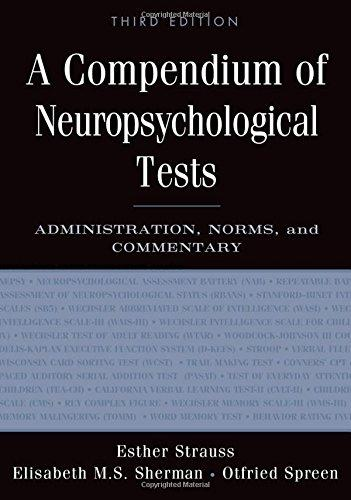 A Compendium of Neuropsychological Tests: Administration, Norms, and Commentary, Hardcover, 3 Edition by Strauss, Esther