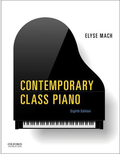 Contemporary Class Piano, Spiral-bound, 8 Edition by Mach, Elyse