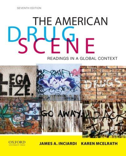 The American Drug Scene: Readings in a Global Context, Paperback, 7 Edition by Inciardi, Edited by James A.