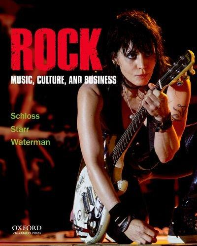 Rock: Music, Culture, and Business, Paperback, 1 Edition by Schloss, Joseph G.