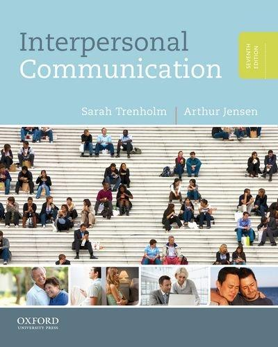 Interpersonal Communication, Paperback, 7 Edition by Trenholm, Sarah