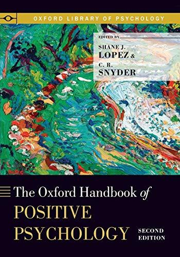 The Oxford Handbook of Positive Psychology (Oxford Library of Psychology), Paperback, 2 Edition by Lopez, Shane J.