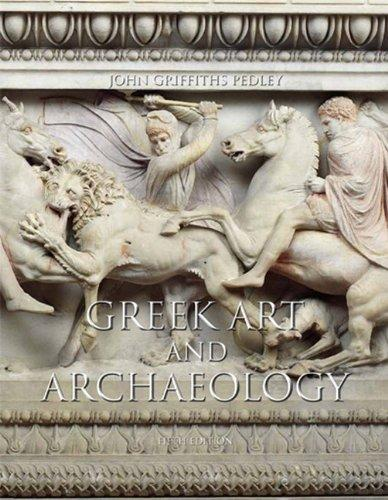 Greek Art and Archaeology (5th Edition), Paperback, 5 Edition by Pedley, John G.