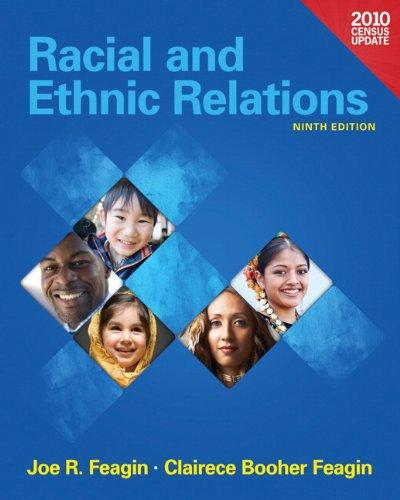 Racial and Ethnic Relations, Census Update (9th Edition), Paperback, 9 Edition by Feagin, Joe R.