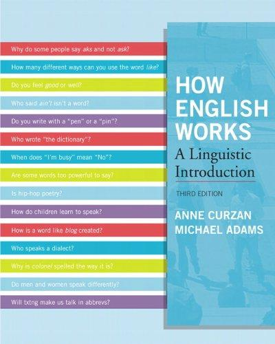 How English Works: A Linguistic Introduction (3rd Edition), Paperback, 3 Edition by Curzan, Anne