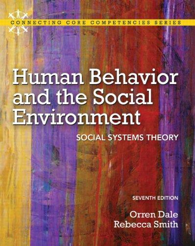 Human Behavior and the Social Environment: Social Systems Theory (7th Edition) (Mysearchlab), Paperback, 7 Edition by Dale Ph.D, Orren