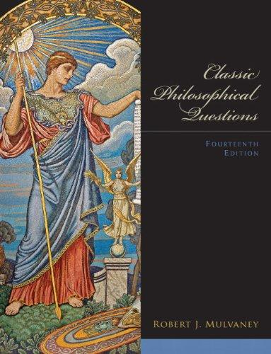 Classic Philosophical Questions (14th Edition) (Mysearchlab), Paperback, 14 Edition by Mulvaney, Robert J.