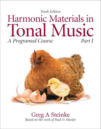 Harmonic Materials in Tonal Music: A Programmed Course, Part 1 (10th Edition) (Pt. 1), Paperback, 10 Edition by Steinke, Greg A.