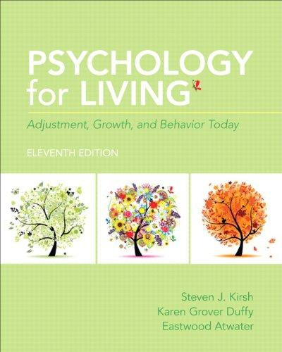 Psychology for Living: Adjustment, Growth, and Behavior Today (11th Edition), Paperback, 11 Edition by Kirsh, Steven J.