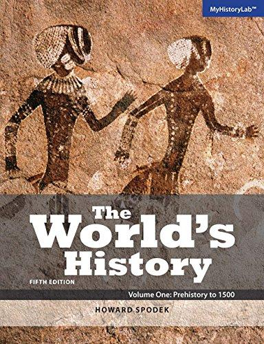 World's History, The, Volume 1 (5th Edition), Paperback, 5 Edition by Spodek, Howard