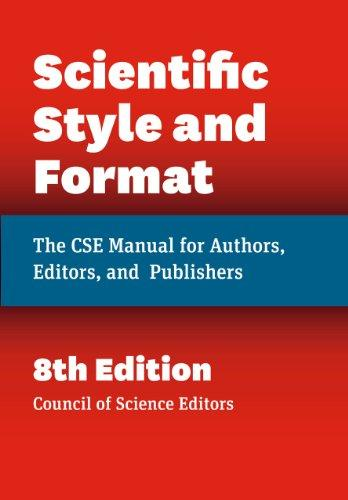 Scientific Style and Format: The CSE Manual for Authors, Editors, and Publishers, Eighth Edition, Hardcover, Eighth Edition by Council of Science Editors