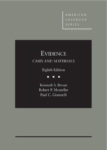 Evidence (American Casebook Series), Hardcover, 8 Edition by Broun, Kenneth S.