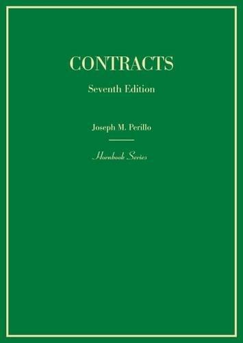 Contracts (Hornbooks), Hardcover, 7 Edition by Perillo, Joseph